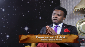 Pastor Amaechi Udeaku, Inner-City Mission Partner